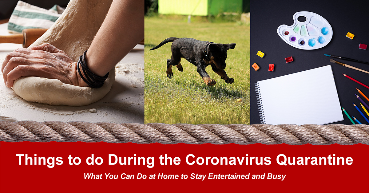 What to do at Home During Quarantine with Coronavirus